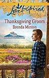 Thanksgiving Groom by Brenda Minton