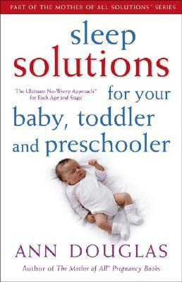 Sleep Solutions for Your Baby  Toddler