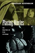 Placing Movies: The Practice of Film Criticism