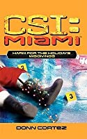 Harm for the Holidays, Part 1: Misgivings (CSI: Miami, #5)