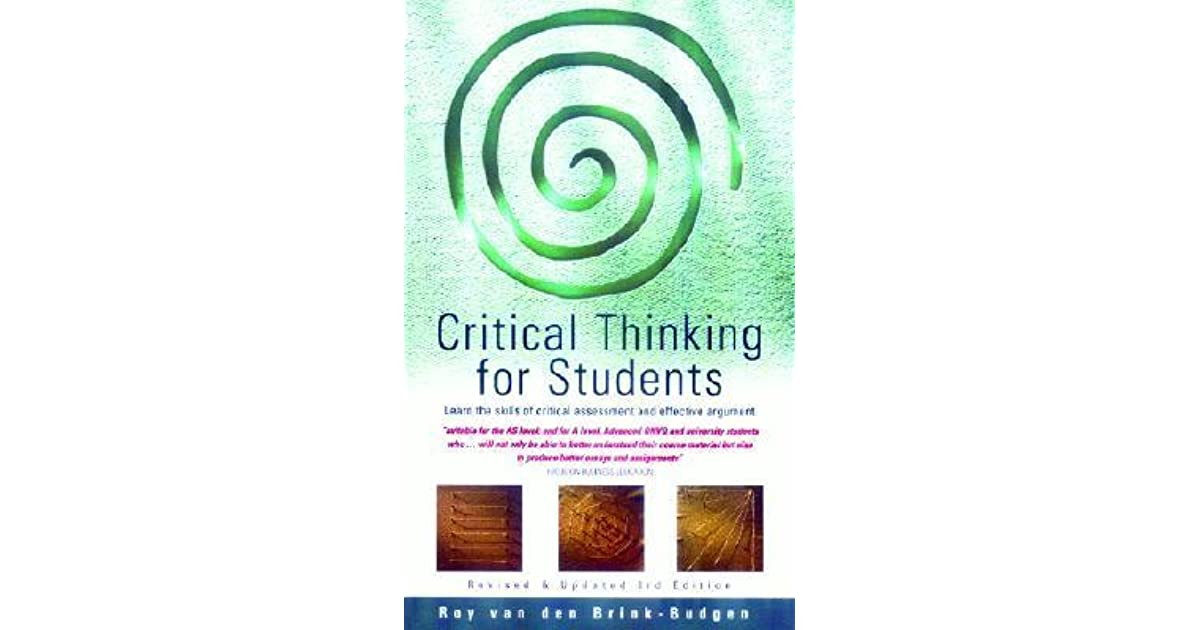 brink-budgen critical thinking for students Critical thinking for students has 40 ratings and 3 reviews mohammad said:.