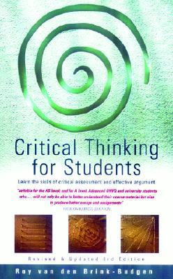 Critical thinking for Students - Roy van den Brink-Budgen
