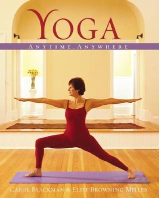 Yoga: Anytime, Anywhere