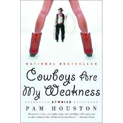 cowboys are my weakness pam houston pdf