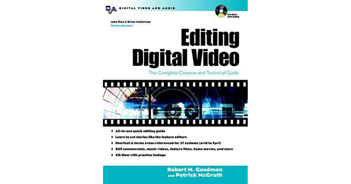 Editing digital video the complete creative and technical guide editing digital video the complete creative and technical guide by robert m goodman sciox Choice Image