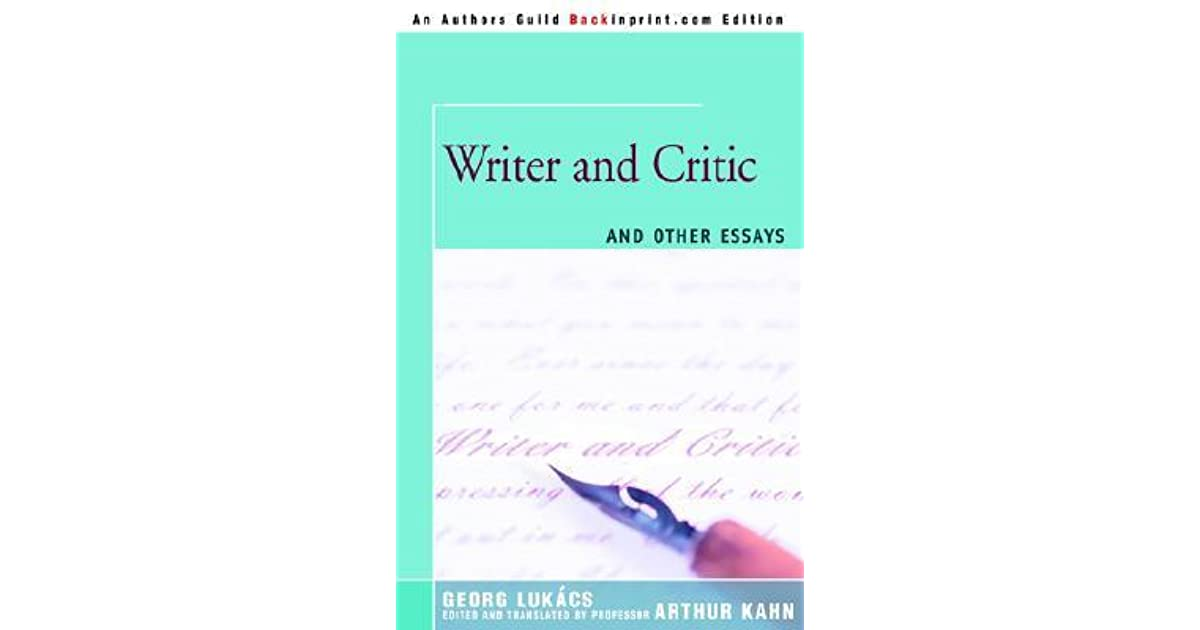 Writer And Critic And Other Essays