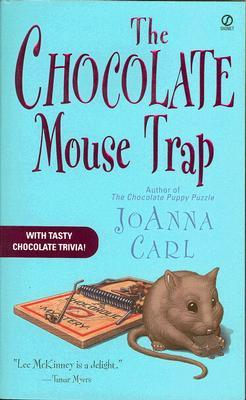 The Chocolate Mouse Trap (A Chocoholic Mystery, #5)