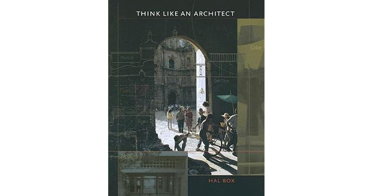 Think like an architect by hal box fandeluxe
