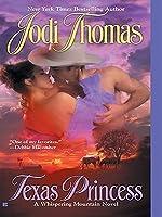 Texas Princess (Whispering Mountain, #2)