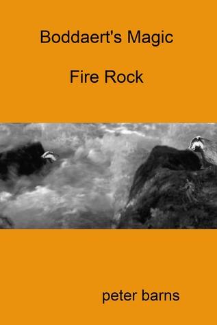 Boddaert's Magic: Fire Rock Peter Barns