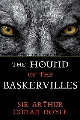 The Hound Of The Baskervilles: A Sherlock Holmes Mystery