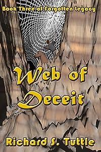 Web of Deceit (Forgotten Legacy, #3)