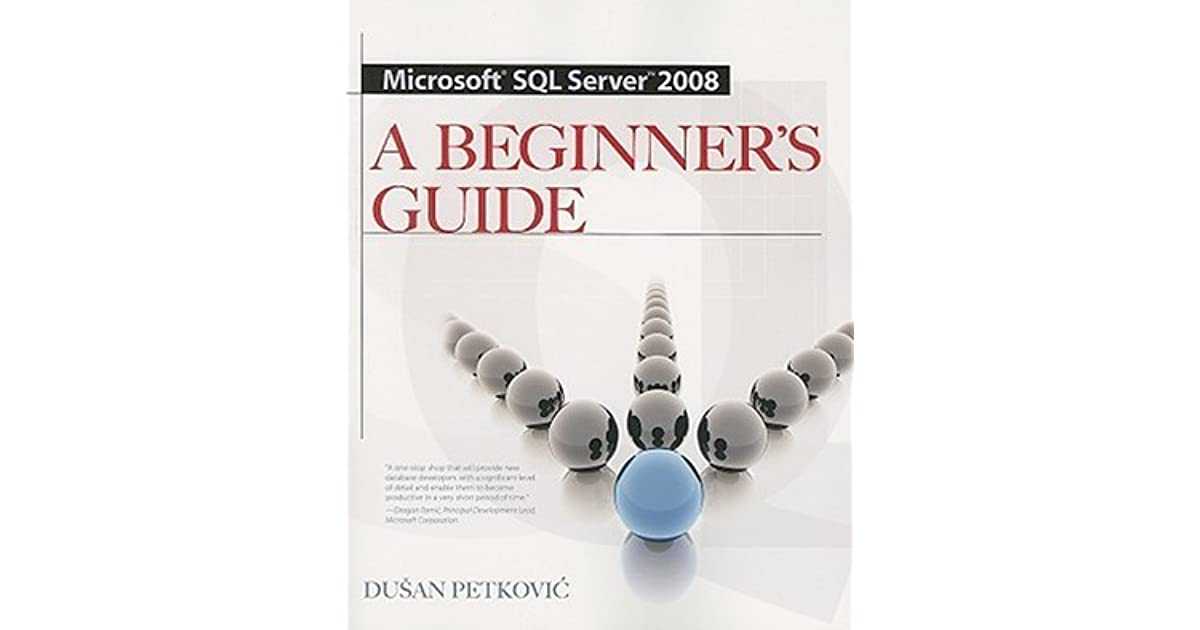 Beginners guide to sql server 2008. Pdf.