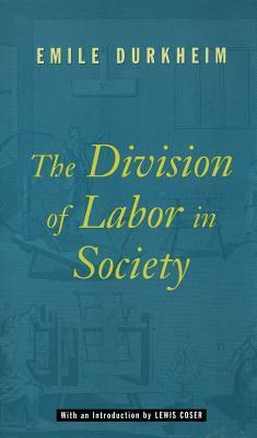The Division of Labor in Society by Émile Durkheim