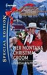 Her Montana Christmas Groom (Montana Mavericks: The Texans Are Coming! #6)