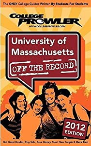 University of Massachusetts 2012: Off the Record