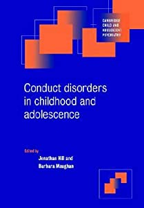 Conduct Disorders in Childhood and Adolescence