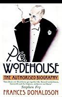 P.G. Wodehouse: The Authorized Biography