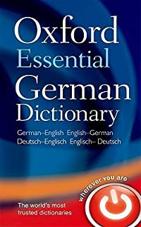 Oxford essential German dictionary: German-English, English-German/Deutsch-Englisch, Englisch-Deutsch