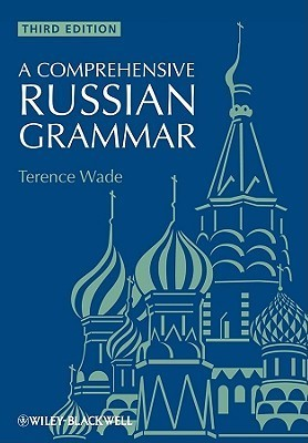 terence wade a comprehensive russian grammar
