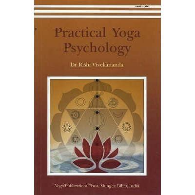 Practical yoga psychology vivekananda