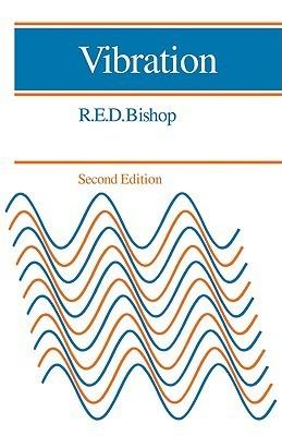 Vibration  by  R.E.D. Bishop