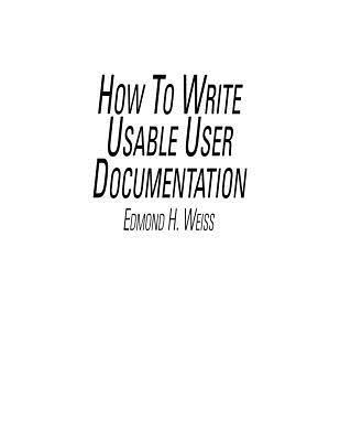 How to Write Usable User Documentation