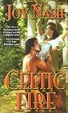 Celtic Fire by Joy Nash