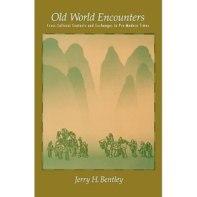 jerry bentley old world encounters Start studying old world encounters learn vocabulary, terms, and more with flashcards, games, and other study tools.