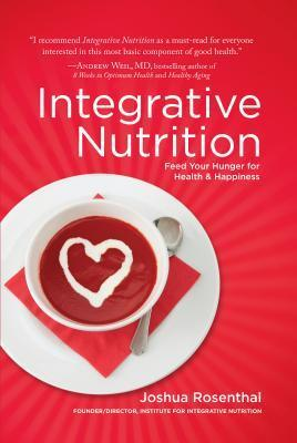 Integrative Nutrition Feed Your Hunger for Health - Happiness