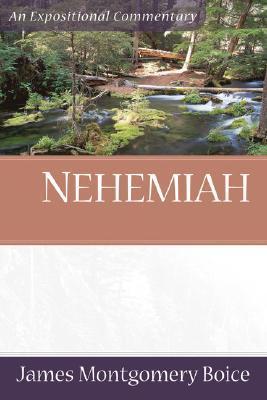 Nehemiah by James Montgomery Boice