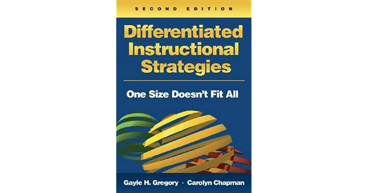 Differentiated Instructional Strategies One Size Doesnt Fit All By