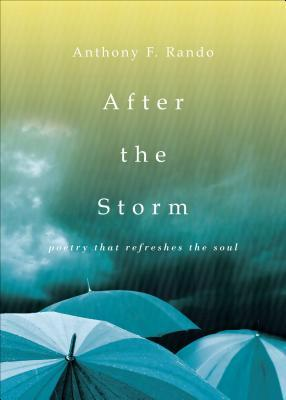 After the Storm: Poetry That Refreshes the Soul