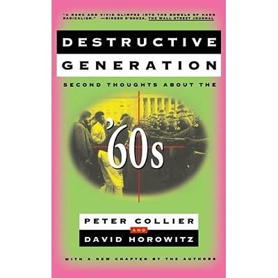 an analysis of the destructive generation of the second thoughts and the 60s Destructive generation: second thoughts about the 60's by collier, peter horowitz, david and a great selection of similar used, new and collectible books available now at abebookscom.