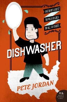 Dishwasher: One Man's Quest to Wash Dishes in All Fifty States  pdf