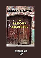Book Review - Are Prisons Obsolete?, by Angela Y. Davis