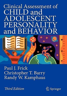 Clinical Assessment of Child and Adolescent Personality and Behavior (2010, Springer US)