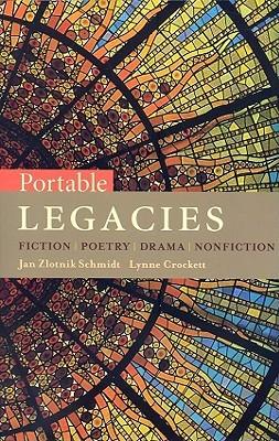 Portable Legacies: Fiction, Poetry, Drama, Nonfiction
