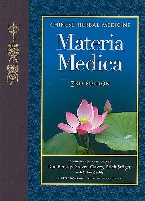Chinese Herbal Medicine: Materia Medica