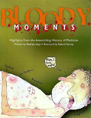 Bloody Moments  And Further Highli