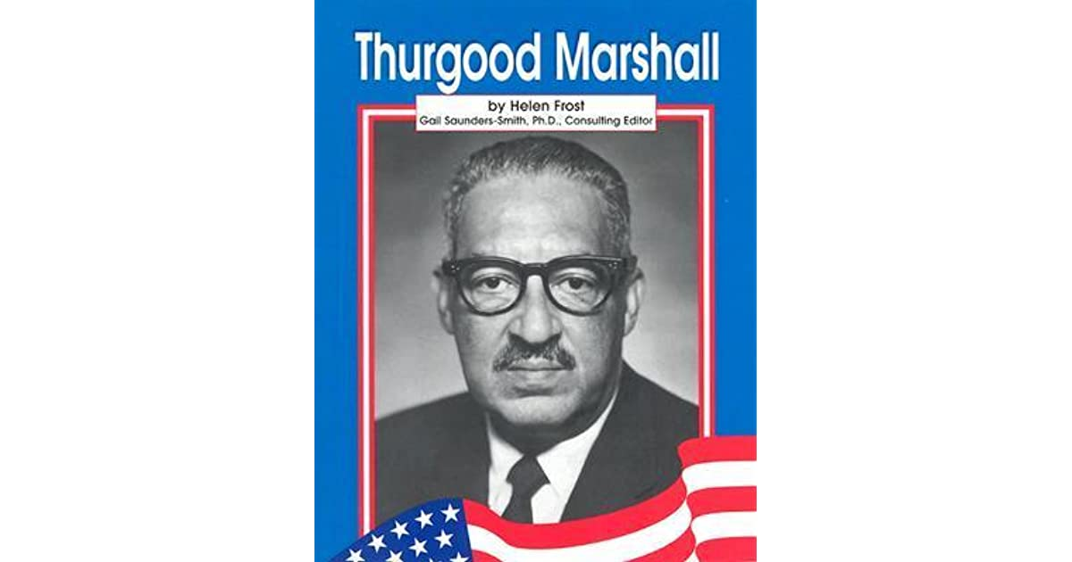 thurgood marshall speech Wil haygood discussed his new book, showdown: thurgood marshall and the supreme court nomination that changed america with civil rights leader elaine jonesharvard law professor kenneth mack moderated.