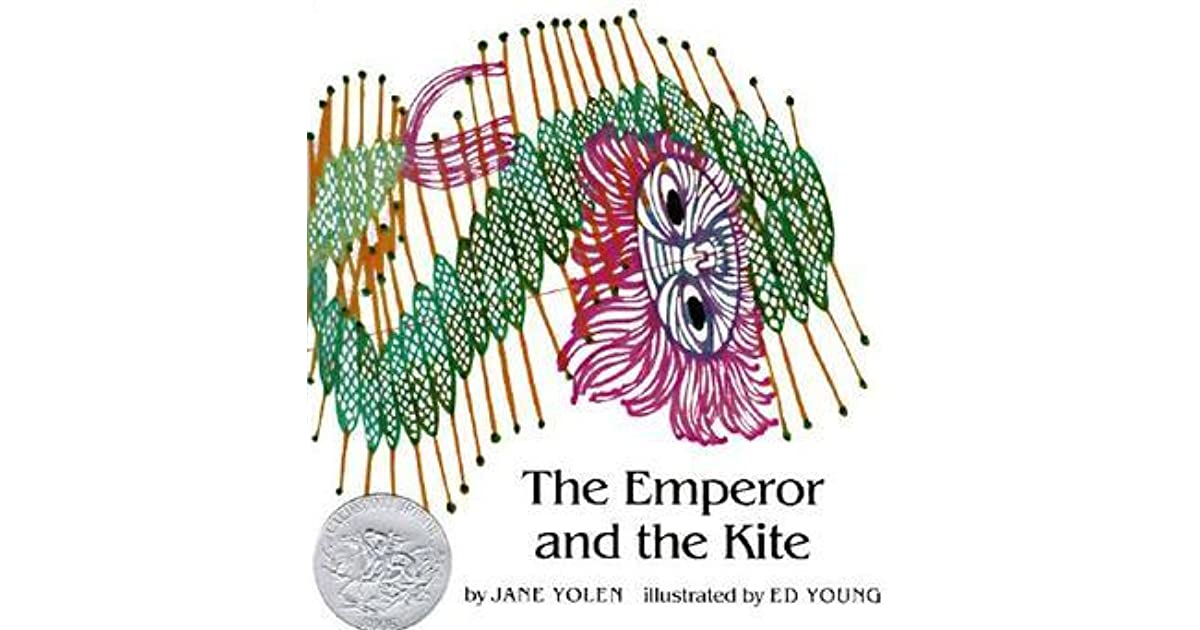 the emperor and the kite Because she is so little thought of, djeow seow eats by herself and talks to  herself, and, loneliest of all, plays by herself one day, evil men attack the  emperor.