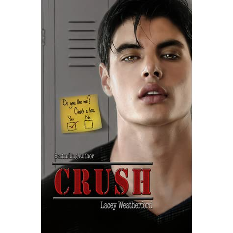 Crush Crush 1 by Lacey Weatherford