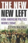 The New New Left: How American Politics Works Today