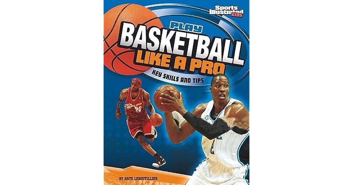 how to play basketball like a pro