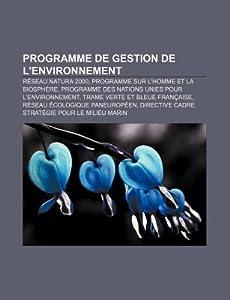 Programme de Gestion de L'Environnement: Reseau Natura 2000, Programme Sur L'Homme Et La Biosphere