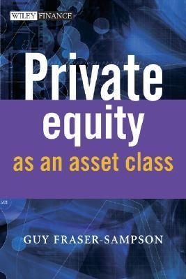 fraser-sampson private equity as an asset class