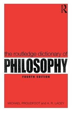 The-Routledge-Dictionary-of-Philosophy-Routledge-Dictionaries-
