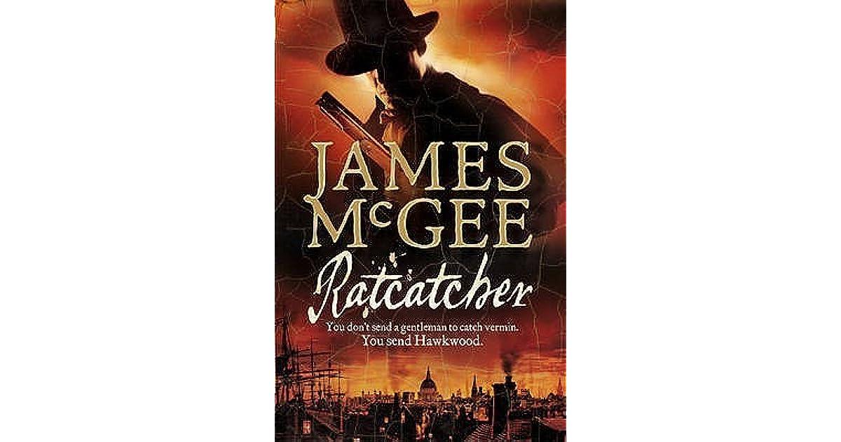 Ratcatcher Matthew Hawkwood 1 By James Mcgee
