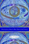 Heavenly Errors: Misconceptions about the Real Nature of the Universe